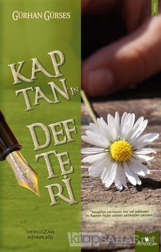 Kaptan'ın Defteri - Gürhan Gürses   Yeni ve İkinci El Ucuz Kitabın Adr