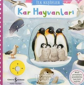 Kar Hayvanları - İlk Keşifler (Ciltli) - Kolektif   Yeni ve İkinci El