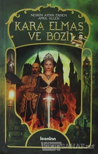 Kara Elmas ve Bozi - April Allen- | Yeni ve İkinci El Ucuz Kitabın Adr