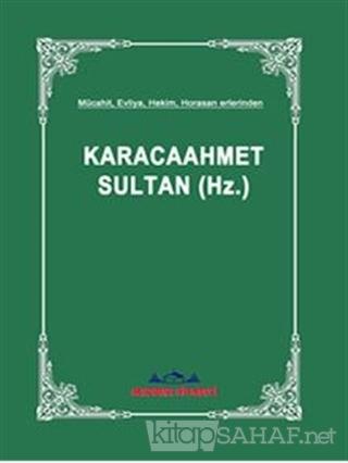 Karacaahmet Sultan - Kolektif   Yeni ve İkinci El Ucuz Kitabın Adresi