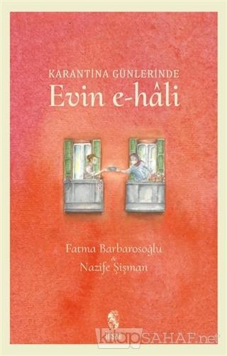 Karantina Günlerinde Evin e-hali - Fatma Barbarosoğlu | Yeni ve İkinci