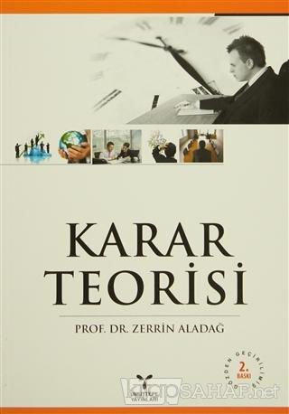 Karar Teorisi - Zerrin Aladağ | Yeni ve İkinci El Ucuz Kitabın Adresi