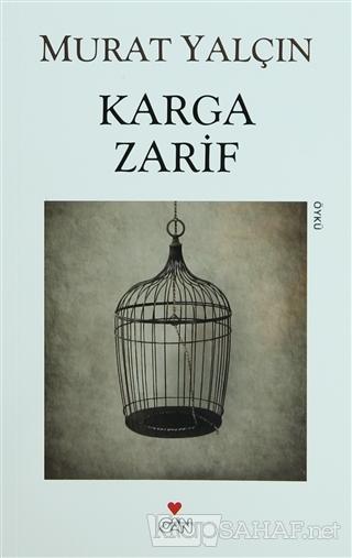 Karga Zarif - Murat Yalçın | Yeni ve İkinci El Ucuz Kitabın Adresi