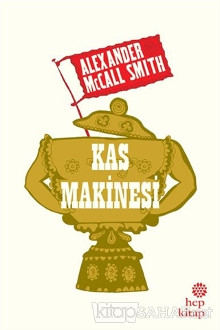 Kas Makinesi - Alexander McCall Smith- | Yeni ve İkinci El Ucuz Kitabı
