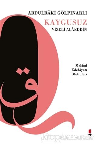 Kaygusuz Vizeli Alaeddin - Abdülbaki Gölpınarlı | Yeni ve İkinci El Uc