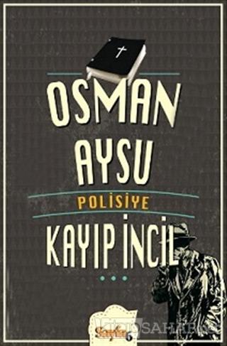 Kayıp İncil - Osman Aysu-   Yeni ve İkinci El Ucuz Kitabın Adresi