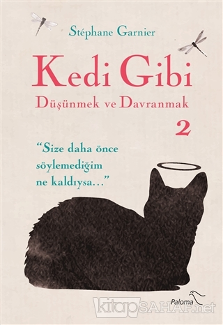 Kedi Gibi Düşünmek ve Davranmak 2 - Stephane Garnier | Yeni ve İkinci