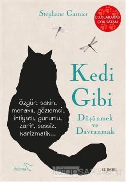 Kedi Gibi Düşünmek ve Davranmak - Stephane Garnier   Yeni ve İkinci El