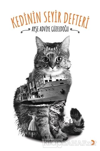 Kedinin Seyir Defteri - Ayşe Adviye Güzeldoğu | Yeni ve İkinci El Ucuz