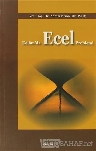 Kelam'da Ecel Problemi - Namık Kemal Okumuş   Yeni ve İkinci El Ucuz K