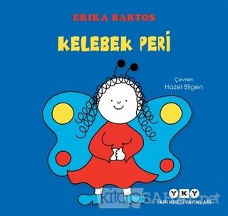 Kelebek Peri (Ciltli) - Erika Bartos | Yeni ve İkinci El Ucuz Kitabın