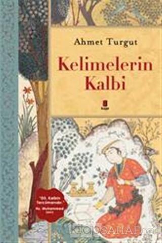 Kelimelerin Kalbi - Ahmet Turgut- | Yeni ve İkinci El Ucuz Kitabın Adr