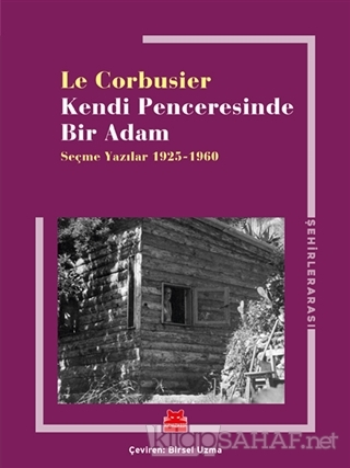 Kendi Penceresinde Bir Adam - Le Corbusier | Yeni ve İkinci El Ucuz Ki