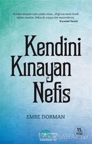 Kendini Kınayan Nefis - Emre Dorman | Yeni ve İkinci El Ucuz Kitabın A