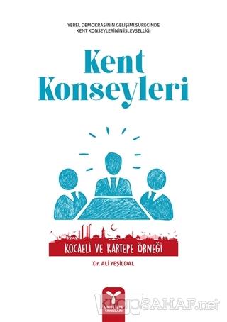 Kent Konseyleri - Ali Yeşildal | Yeni ve İkinci El Ucuz Kitabın Adresi