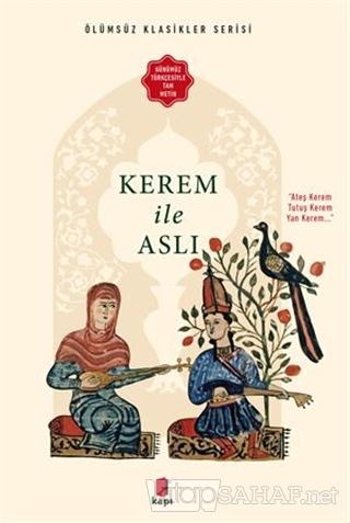 Kerem ile Aslı - Anonim- | Yeni ve İkinci El Ucuz Kitabın Adresi