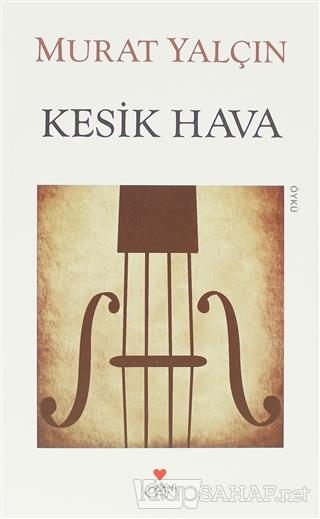 Kesik Hava - Murat Yalçın | Yeni ve İkinci El Ucuz Kitabın Adresi