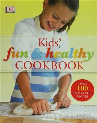 Kids' Fun and Healthy Cookbook (Ciltli) - Nicola Graimes | Yeni ve İki