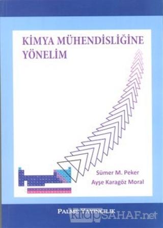Kimya Mühendisliğine Yönelim - Sümer M. Peker-   Yeni ve İkinci El Ucu