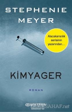 Kimyager - Stephenie Meyer | Yeni ve İkinci El Ucuz Kitabın Adresi
