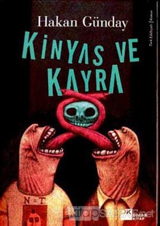 Kinyas ve Kayra - Hakan Günday- | Yeni ve İkinci El Ucuz Kitabın Adres