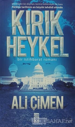 Kırık Heykel - Ali Çimen-   Yeni ve İkinci El Ucuz Kitabın Adresi