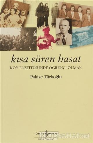Kısa Süren Hasat - Pakize Türkoğlu | Yeni ve İkinci El Ucuz Kitabın Ad