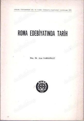 ROMA EDEBİYATINDA TARİH - | Yeni ve İkinci El Ucuz Kitabın Adresi