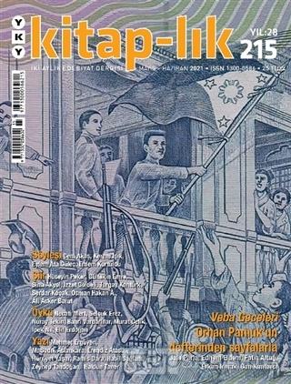 Kitap-lık Dergisi Sayı: 215 Mayıs-Haziran 2021 - Kolektif   Yeni ve İk