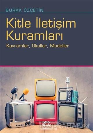 Kitle İletişim Kuramları - Burak Özçetin   Yeni ve İkinci El Ucuz Kita