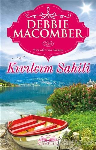 Kıvılcım Sahili - Debbie Macomber- | Yeni ve İkinci El Ucuz Kitabın Ad