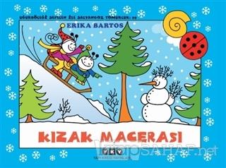Kızak Macerası - Uğurböceği Sevecen ile Salyangoz Tomurcuk 29 - Erika