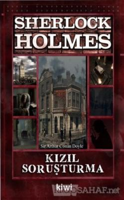 Kızıl Soruşturma - Sherlock Holmes - SİR ARTHUR CONAN DOYLE | Yeni ve