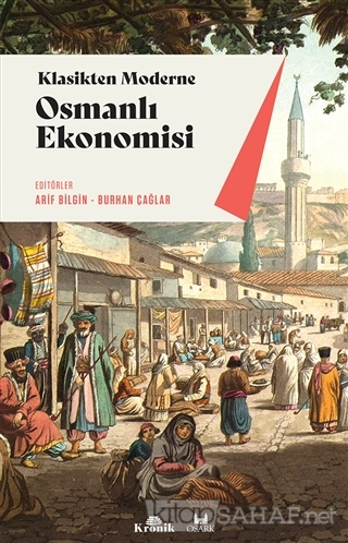 Klasikten Moderne Osmanlı Ekonomisi - Arif Bilgin | Yeni ve İkinci El