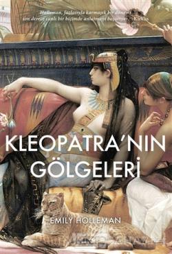 Kleopatra'nın Gölgeleri - Emily Holleman | Yeni ve İkinci El Ucuz Kita