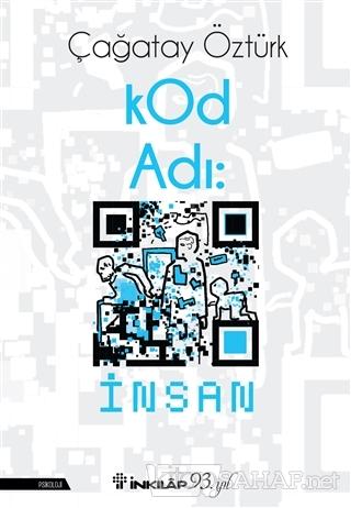 Kod Adı: İnsan - Çağatay Öztürk | Yeni ve İkinci El Ucuz Kitabın Adres