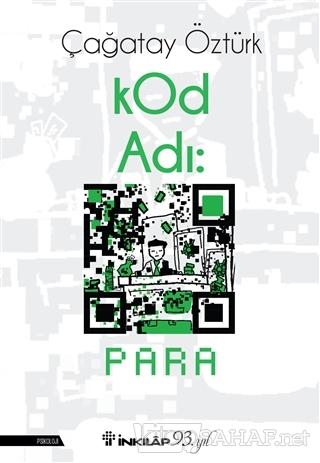 Kod Adı: Para - Çağatay Öztürk | Yeni ve İkinci El Ucuz Kitabın Adresi