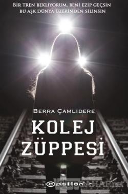 Kolej Züppesi - Berra Çamlıdere   Yeni ve İkinci El Ucuz Kitabın Adres