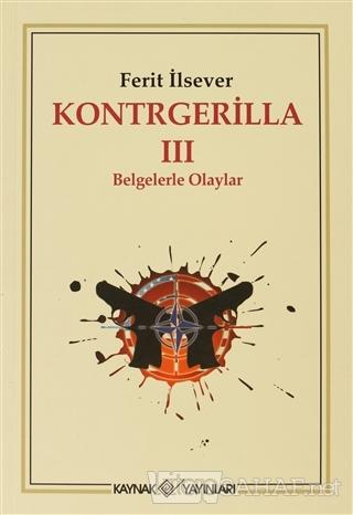 Kontrgerilla 3 - Ferit İlsever | Yeni ve İkinci El Ucuz Kitabın Adresi