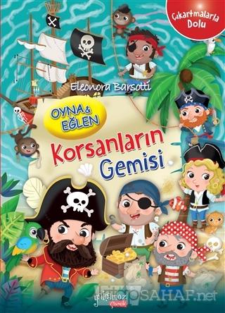 Korsanların Gemisi - Oyna ve Eğlen - Eleonora Barsotti   Yeni ve İkinc