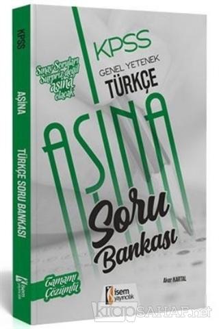 KPSS Genel Yetenek Türkçe Aşine Soru Bankası - Kolektif   Yeni ve İkin