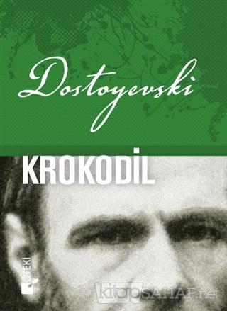 Krokodil (Ciltli) - Fyodor Mihayloviç Dostoyevski | Yeni ve İkinci El