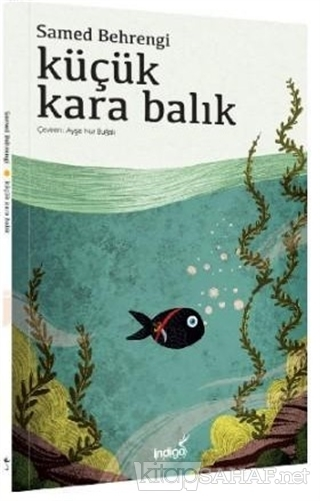 Küçük Kara Balık - Samed Behrengi | Yeni ve İkinci El Ucuz Kitabın Adr