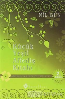 Küçük Yeşil Affediş Kitabı (Ciltli) - Nil Gün | Yeni ve İkinci El Ucuz