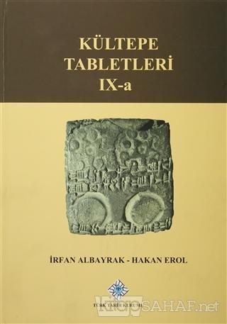 Kültepe Tabletleri IX-a (Ciltli) - İrfan Albayrak-   Yeni ve İkinci El