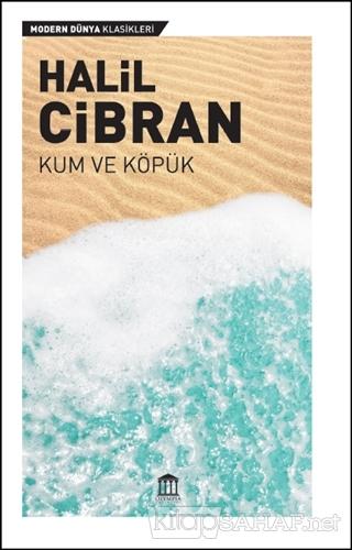 Kum ve Köpük - Halil Cibran | Yeni ve İkinci El Ucuz Kitabın Adresi