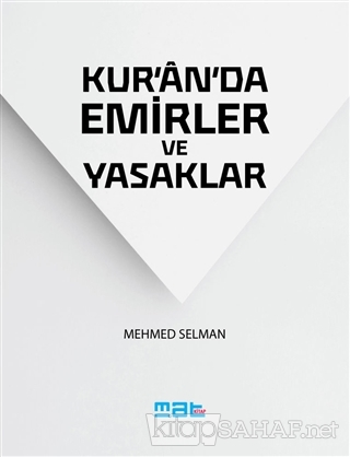 Kur'an'da Emirler ve Yasaklar (Cep Boy) - Mehmed Selman | Yeni ve İkin
