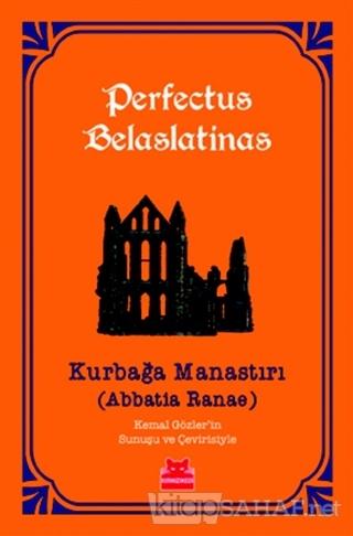 Kurbağa Manastırı - Perfectus Belaslatinas | Yeni ve İkinci El Ucuz Ki