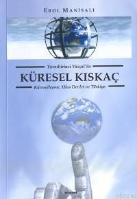 Küresel Kıskaç - Erol Manisalı   Yeni ve İkinci El Ucuz Kitabın Adresi