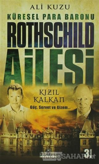 Küresel Para Baronu Rothschild Ailesi - Ali Kuzu-   Yeni ve İkinci El